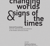Changing Worlds & Signs of the Times | Selected Proceedings from the 10th International Conference of the Hellenic Semiotic Society